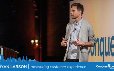 Bryan Larson | Measuring CX